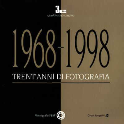 """Monografia Circoli FIAF - 3C Cinefoto Club Cascina """"Trant'anni di Fotografia"""""""