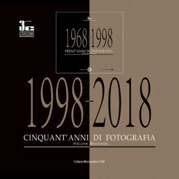 "Monografia FIAF - 3C Cinefoto Club Cascina ""Cinquant'anni di Fotografia"" Volume secondo"