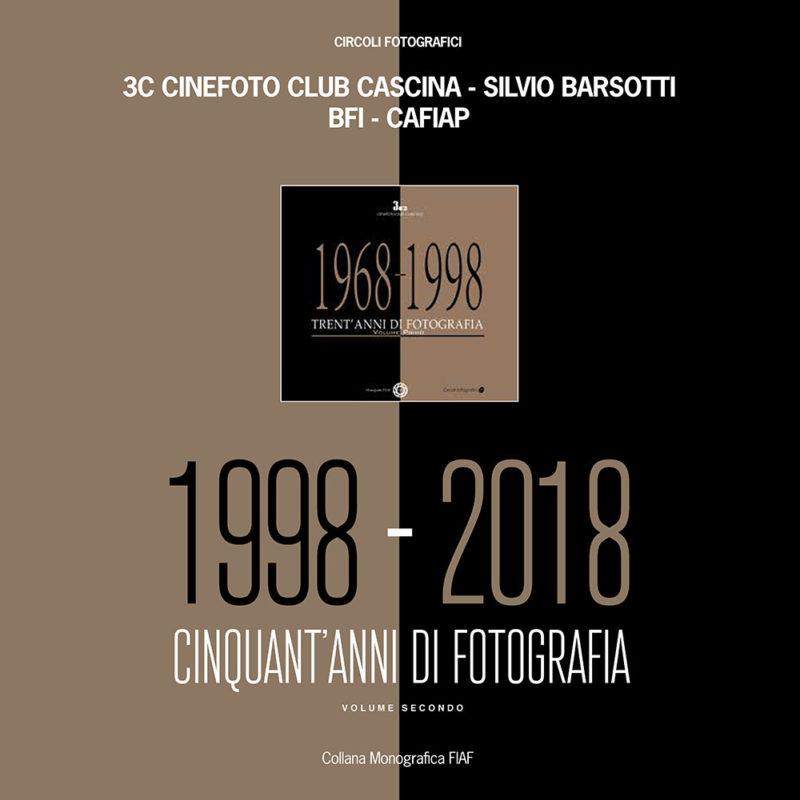 """Monografia Circoli - 3C Cinefoto Club Cascina """"Cinquant'anni di Fotografia"""""""